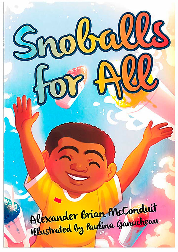 Snoballs for All by Alex McConduit