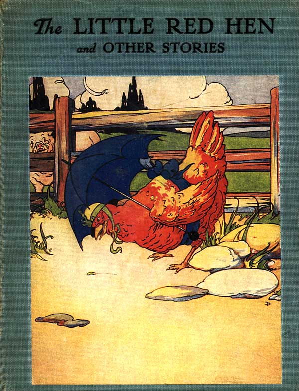 The Little Red Hen, illustrated by Florence White Williams.