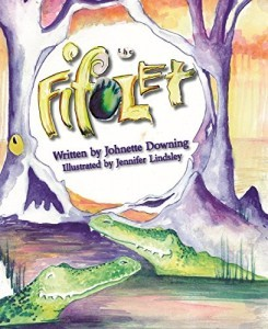 The Fifolet by Johnette Downing