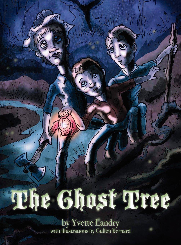 The Ghost Tree by Yvette Landry