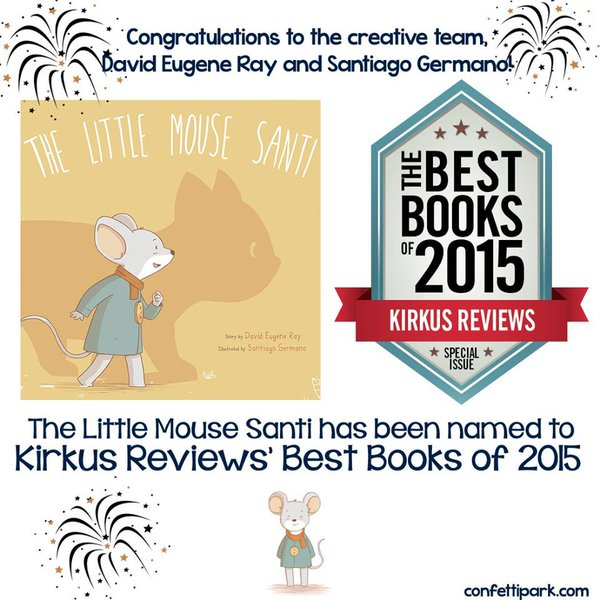 Kirkus Reviews names The Little Mouse Santi among the Best Books of 2015