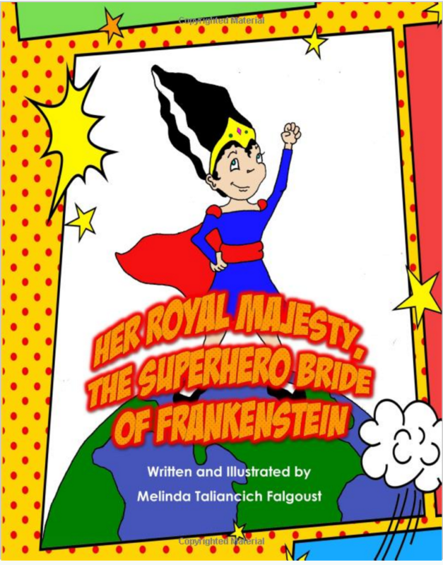 Her Royal Majesty, the Superhero Bride of Frankenstein
