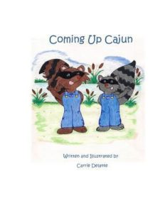 Coming Up Cajun by Carrie Delatte