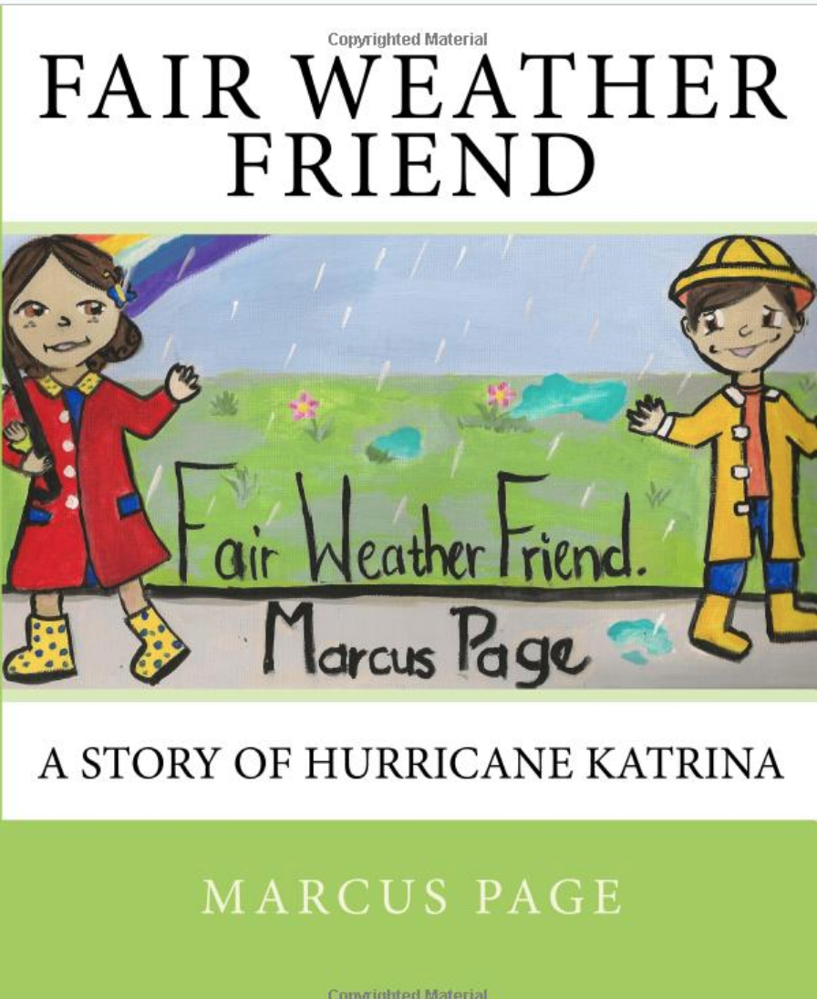 Fair Weather Friend: A Story of Hurricane Katrina
